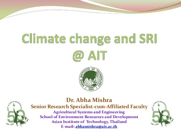 Dr. Abha Mishra Senior Research Specialist-cum-Affiliated Faculty Agricultural Systems and Engineering School of Environme...