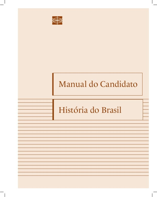 Manual do Candidato  História do Brasil