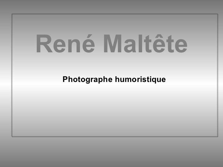 Photographe humoristique René Maltête