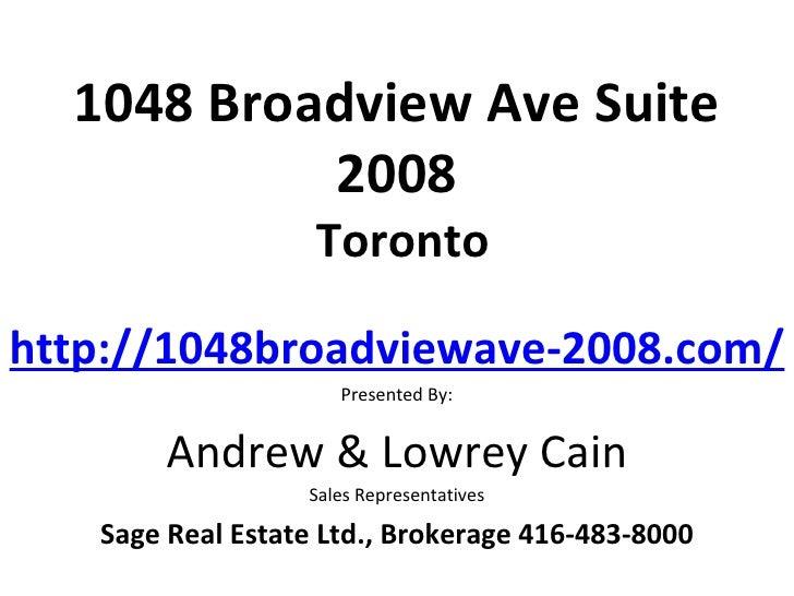 1048 Broadview Ave Suite           2008                   Torontohttp://1048broadviewave-2008.com/                     Pre...