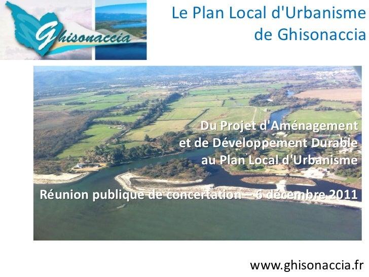 Le Plan Local dUrbanisme                               de Ghisonaccia                         Du Projet dAménagement      ...