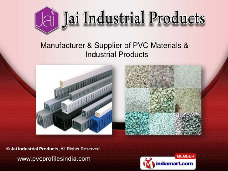 Manufacturer & Supplier of PVC Materials &            Industrial Products