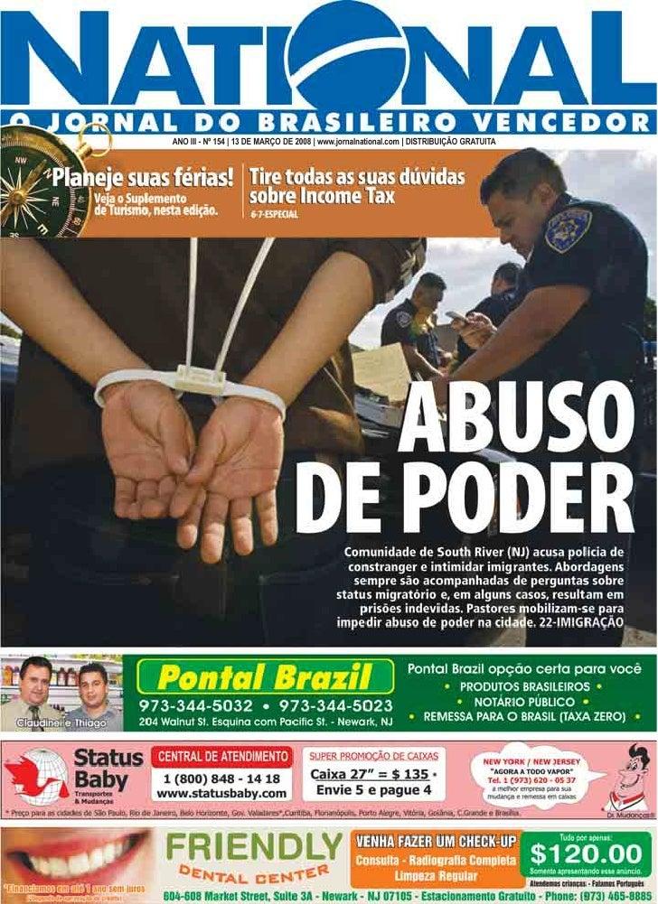 ANO III - Nº 154 | 13 DE MARÇO DE 2008 | www.jornalnational.com | DISTRIBUIÇÃO GRATUITA