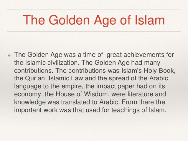 "The ""Golden Age"" of Islam"