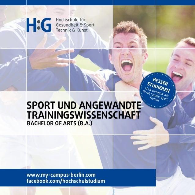 Sport und angewandte Trainingswissenschaft Bachelor of Arts (B.a.) BesserStudieren Ideal vereinbar mit Beruf, Familie, Spo...