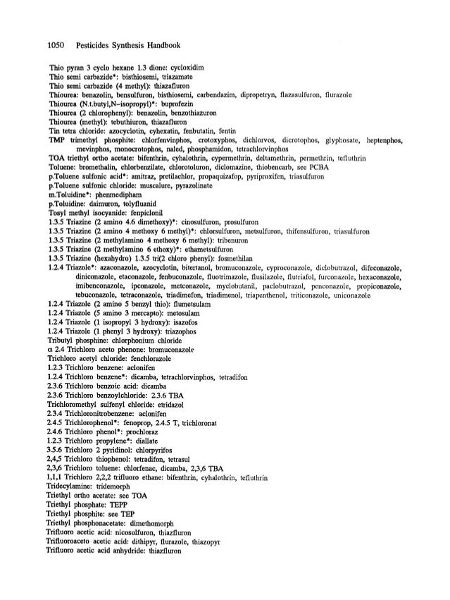 1050 Pesticides Synthesis Handbook Thio pyran 3 cyclo hexane 1.3 dionc: cycloxidim Thio semi carbazide*: bisthiosemi, tria...