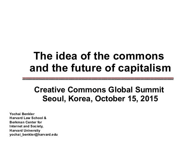 The idea of the commons and the future of capitalism _____________________________________________________________________...