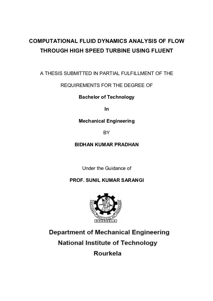 COMPUTATIONAL FLUID DYNAMICS ANALYSIS OF FLOW   THROUGH HIGH SPEED TURBINE USING FLUENT   A THESIS SUBMITTED IN PARTIAL FU...