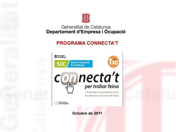 PROGRAMA CONNECTA'T Octubre de 2011