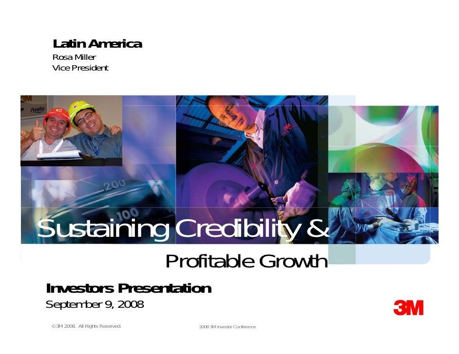 Latin America  Rosa Miller  Vice President     Sustaining Credibility &                                    Profitable Grow...