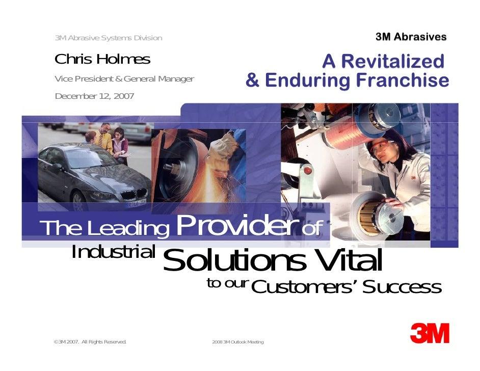 3M Abrasives  3M Abrasive Systems Division   Chris Holmes                                              A Revitalized      ...