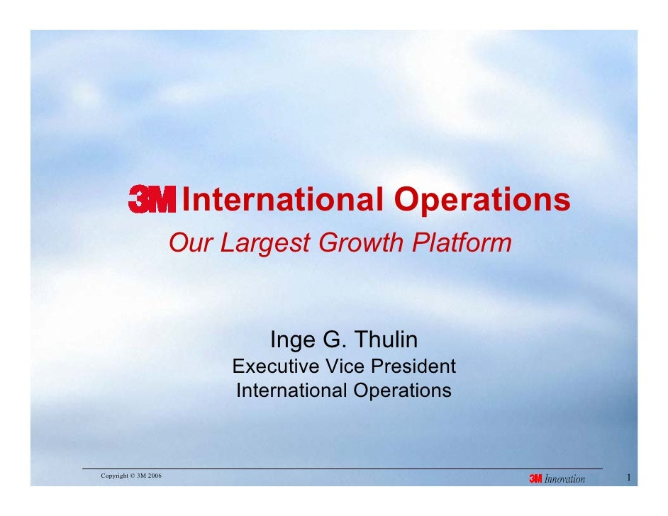 International Operations                       Our Largest Growth Platform                                  Inge G. Thulin...