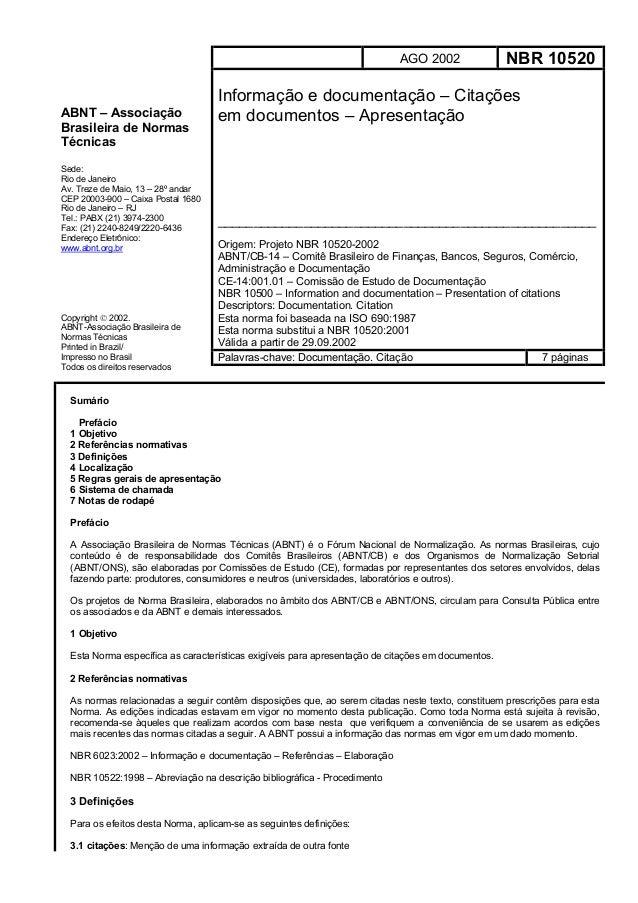 AGO 2002                 NBR 10520                                    Informação e documentação – CitaçõesABNT – Associaçã...