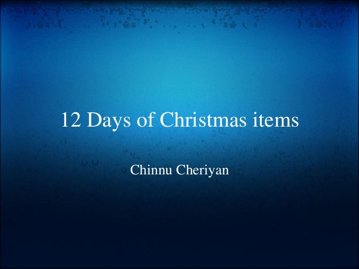 12 Days of Christmas items Chinnu Cheriyan