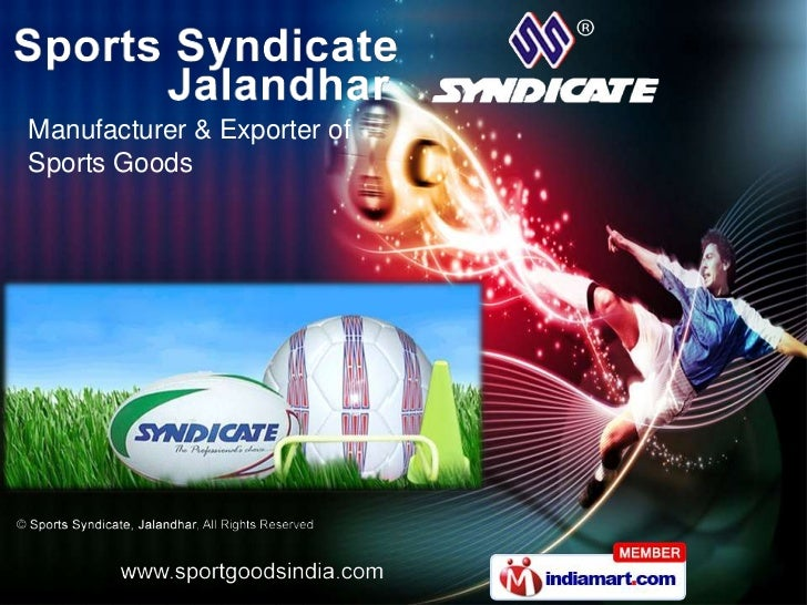 Manufacturer & Exporter ofSports Goods