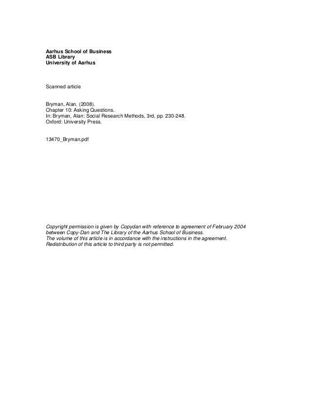 Aarhus School of BusinessASB LibraryUniversity of AarhusScanned articleBryman, Alan. (2008).Chapter 10: Asking Questions.I...