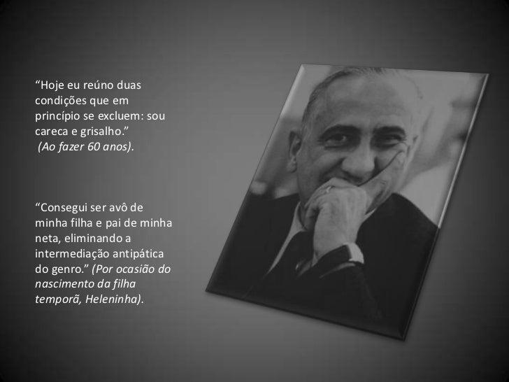 Frases De Otto Lara Resende