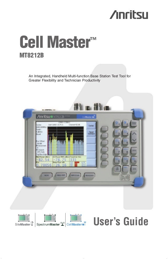 00986-00079.qxd  6/1/06  9:26 AM  Page 1  Cell Master™ MT8212B  An Integrated, Handheld Multi-function Base Station Test T...