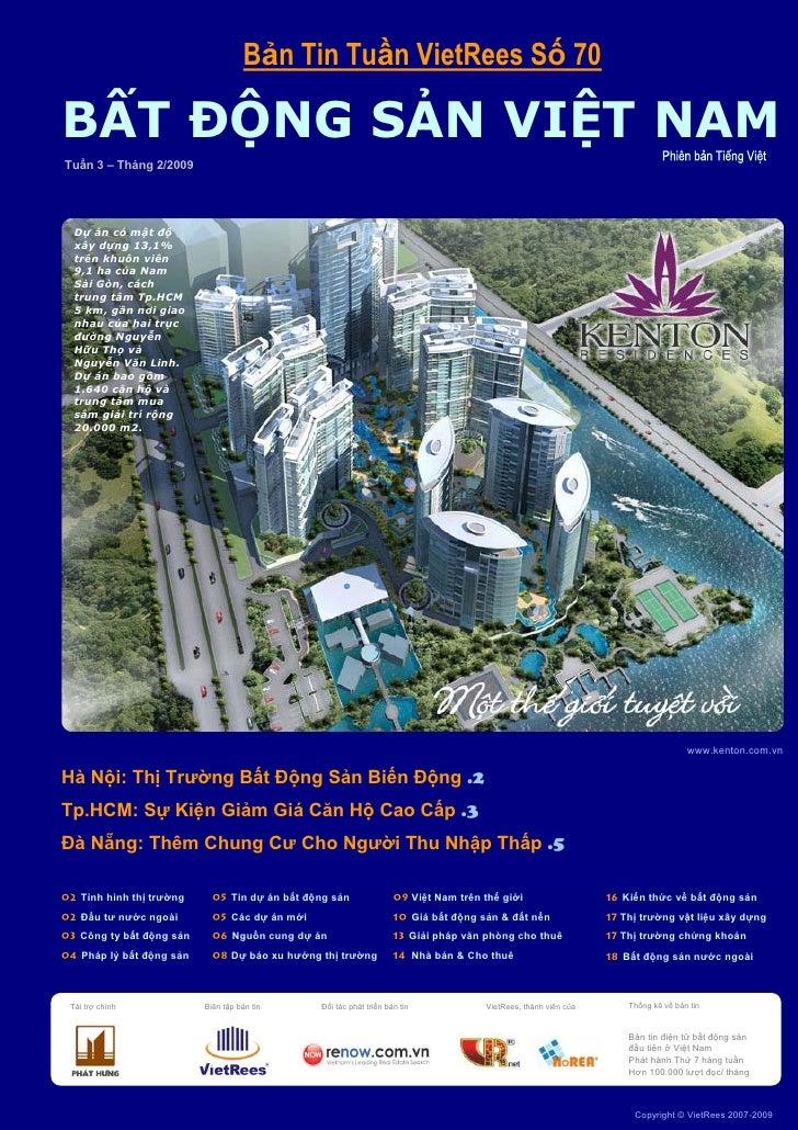 Bản Tin Tuần VietRees Số 70     BẤT ĐỘNG SẢN VIỆT NAM    Tuần 3 – Tháng 2/2009             Dự án có mật độ         xây dựn...