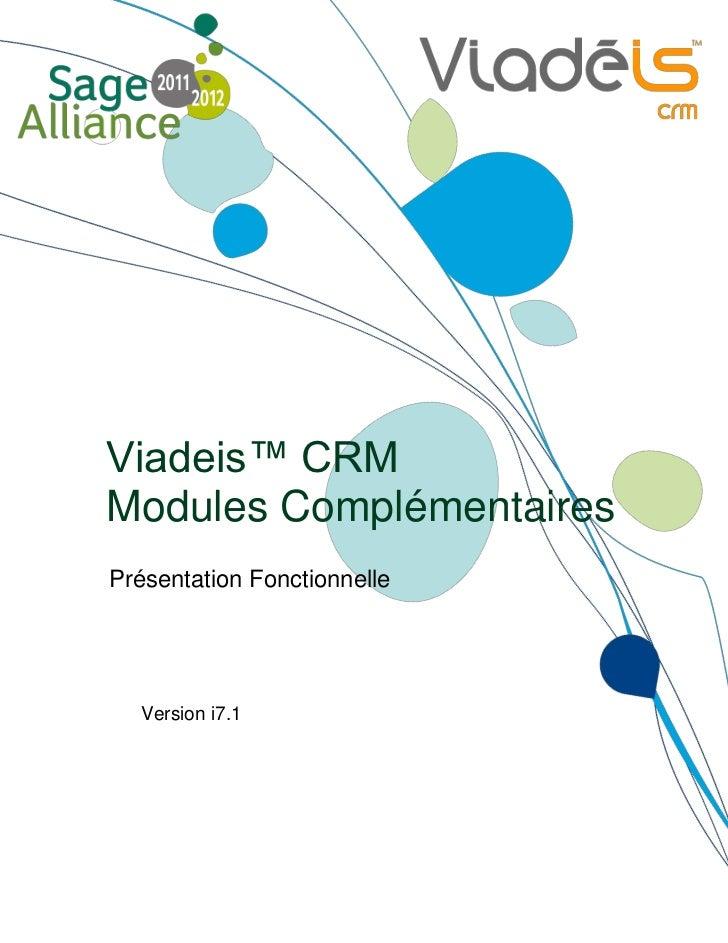 Viadeis™ CRMModules ComplémentairesPrésentation Fonctionnelle  Version i7.1