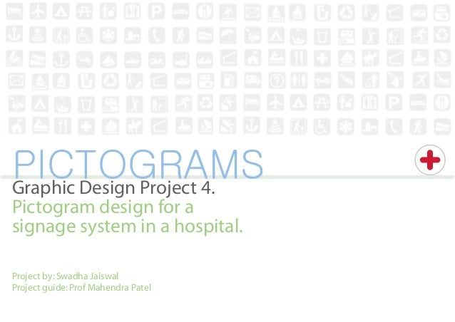 PICTOGRAMSGraphic Design Project 4.Pictogram design for asignage system in a hospital.Project by: Swadha JaiswalProject gu...