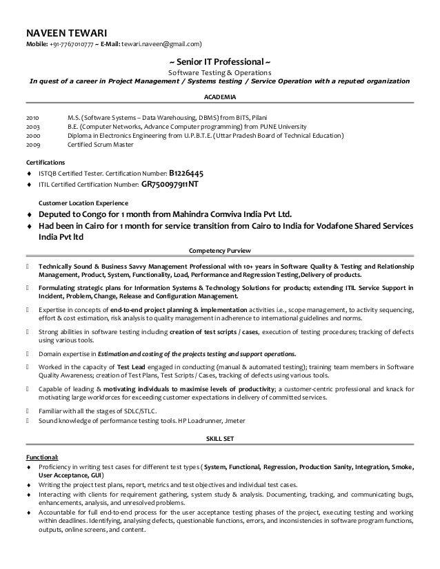 NAVEEN TEWARI Mobile: +91-7767010777 ~ E-Mail: tewari.naveen@gmail.com) ~ Senior IT Professional ~ Software Testing & Oper...