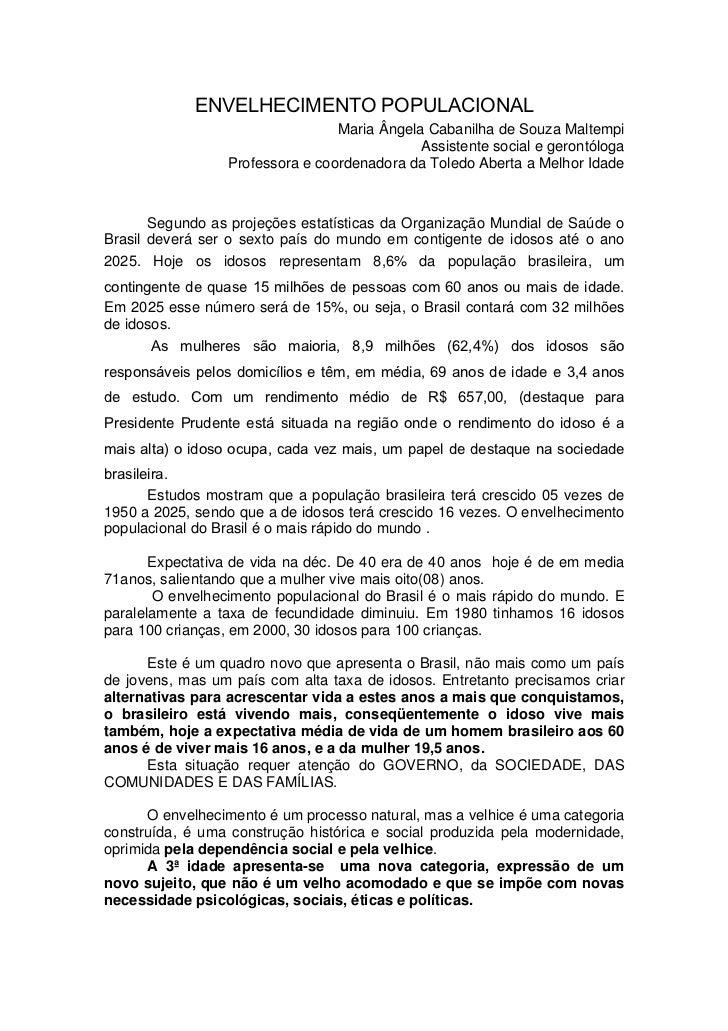 ENVELHECIMENTO POPULACIONAL                                 Maria Ângela Cabanilha de Souza Maltempi                      ...