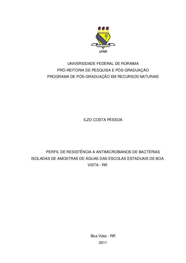 UNIVERSIDADE FEDERAL DE RORAIMA           PRÓ-REITORIA DE PESQUISA E PÓS-GRADUAÇÃO       PROGRAMA DE PÓS-GRADUAÇÃO EM RECU...