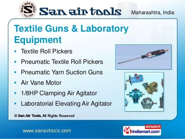 Maharashtra, IndiaTextile Guns & LaboratoryEquipment Textile Roll Pickers Pneumatic Textile Roll Pickers Pneumatic Yarn...