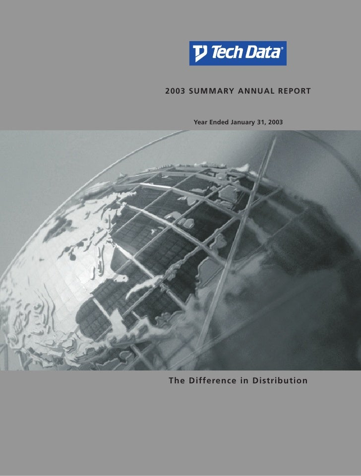2003 SUMMARY ANNUAL REPORT        Year Ended January 31, 2003     The Difference in Distribution