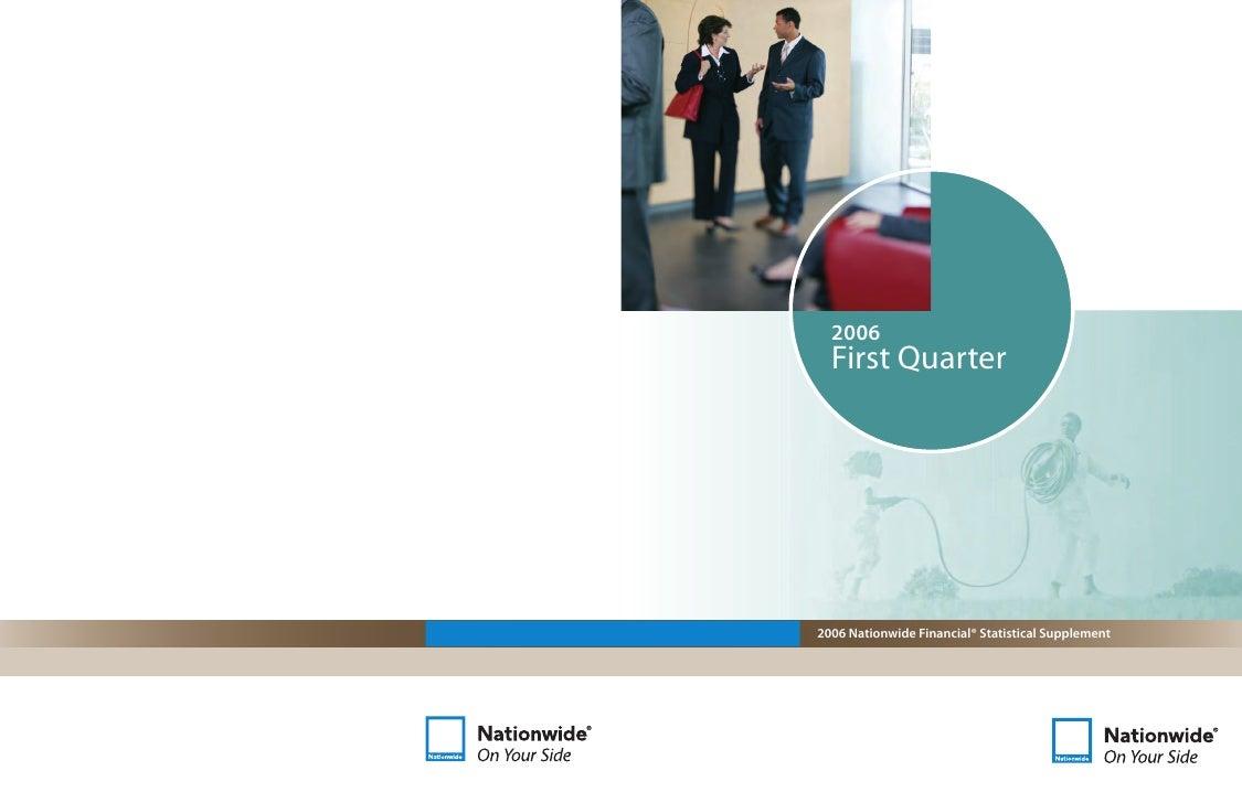 2006   First Quarter     2006 Nationwide Financial® Statistical Supplement