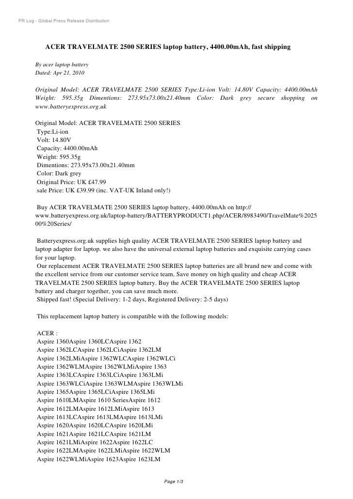 PR Log - Global Press Release Distribution                 ACER TRAVELMATE 2500 SERIES laptop battery, 4400.00mAh, fast sh...
