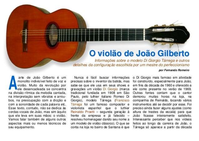 OO vviioollããoo ddee JJooããoo GGiillbbeerrttoo Informações sobre o modelo Di Giorgio Tárrega e outros detalhes da configur...