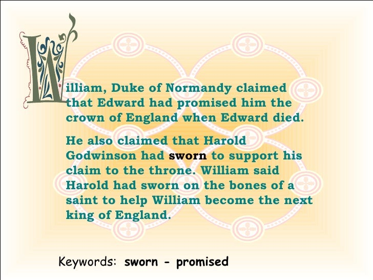 Why Did William of Normandy Think He Should Be King of England?