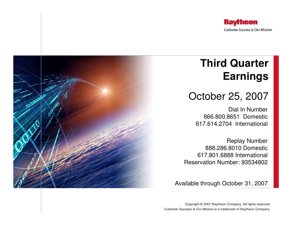 Third Quarter                           Earnings                October 25, 2007                                Dial In Nu...