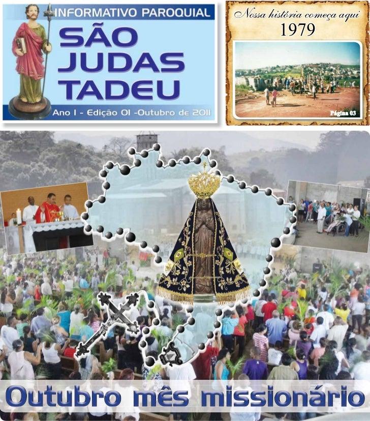 Nossa história começa aqui                       1979                                  Página 03Outubro mês missionário