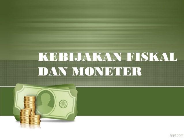 106786342 Bahan Makro 11 Kebijakan Fiskal Moneter
