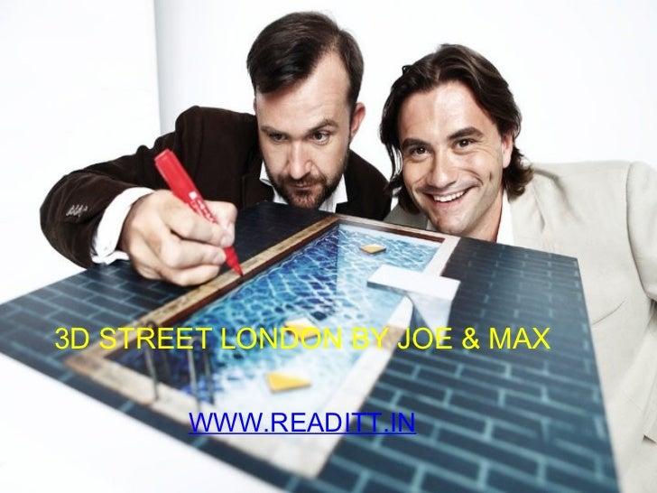 3D STREET LONDON   BY JOE & MAX WWW.READITT.IN