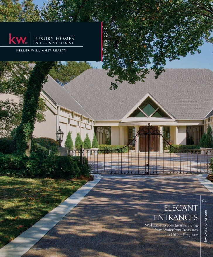 COVER HOUSEYOUR LUXURY REAL ESTATE COMPANY OF CHOICEKW Luxury Homes International is an exclusive, elite and sophisticated...