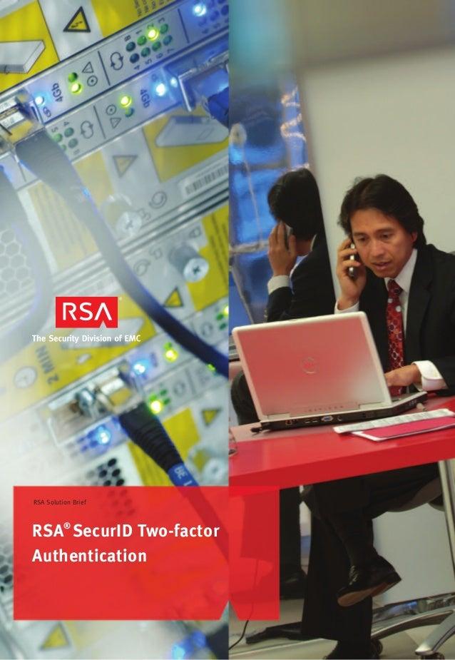 RSA®SecurID Two-factorAuthenticationRSA Solution Brief