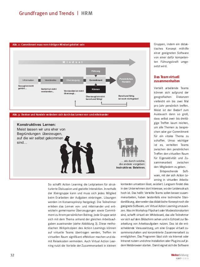 Grundfragen und Trends   HRM 32 Weiterbildung 1 2017 • S.30-33 So schafft Action Learning die Leitplanken für struk- turi...