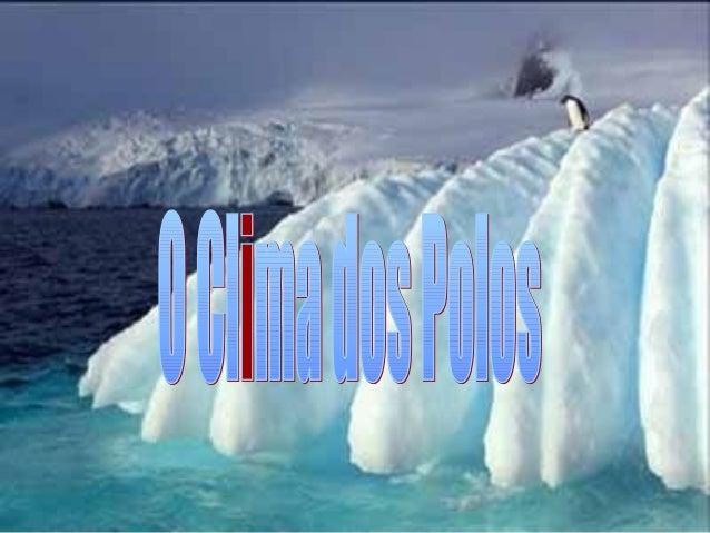 A Antártida é o continente mais frio no Planeta, atingindo 50º negativos. A água pode ficar gelada em menos de um segundo....
