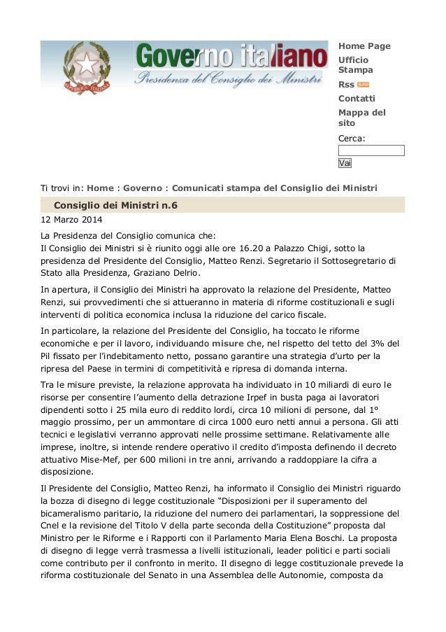 Home Page Ufficio Stampa Rss Contatti Mappa del sito Cerca: Vai Ti trovi in: Home : Governo : Comunicati stampa del Consig...
