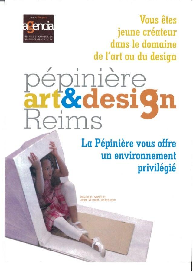 Pépinière Art et Design, Reims