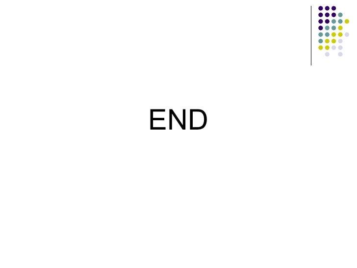<ul><li>END </li></ul>