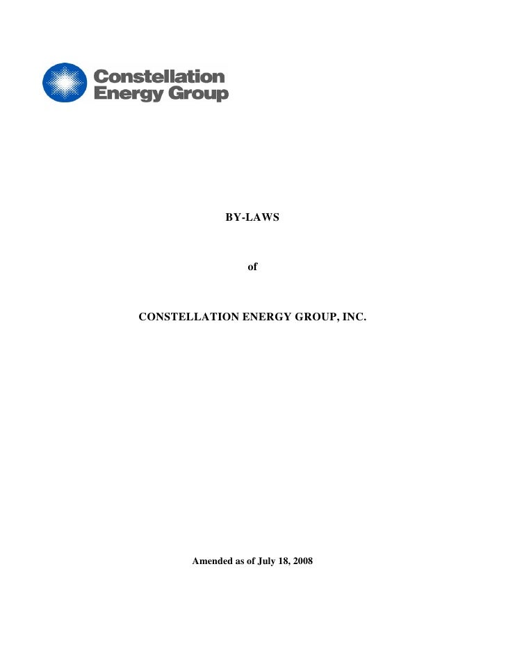 BY-LAWS                       of    CONSTELLATION ENERGY GROUP, INC.            Amended as of July 18, 2008