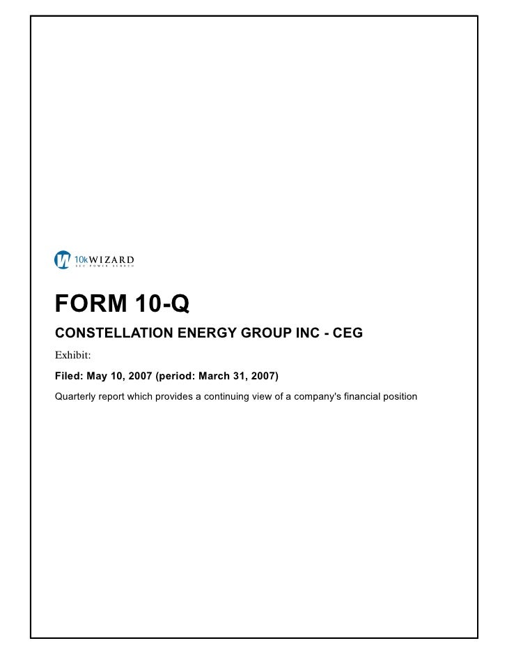 FORM 10-Q CONSTELLATION ENERGY GROUP INC - CEG Exhibit: � Filed: May 10, 2007 (period: March 31, 2007) Quarterly report wh...
