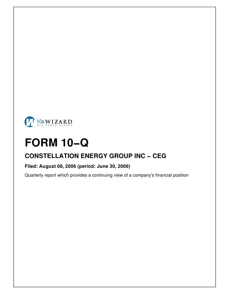 FORM 10−Q CONSTELLATION ENERGY GROUP INC − CEG Filed: August 08, 2006 (period: June 30, 2006) Quarterly report which provi...