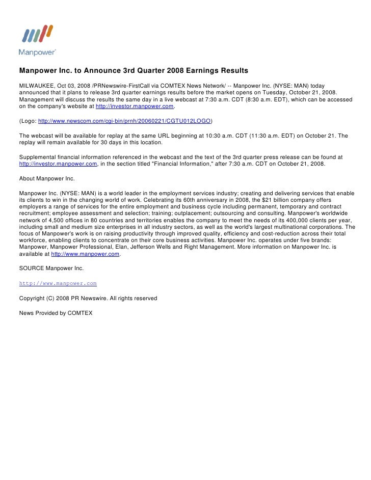 Manpower Inc. to Announce 3rd Quarter 2008 Earnings Results MILWAUKEE, Oct 03, 2008 /PRNewswire-FirstCall via COMTEX News ...