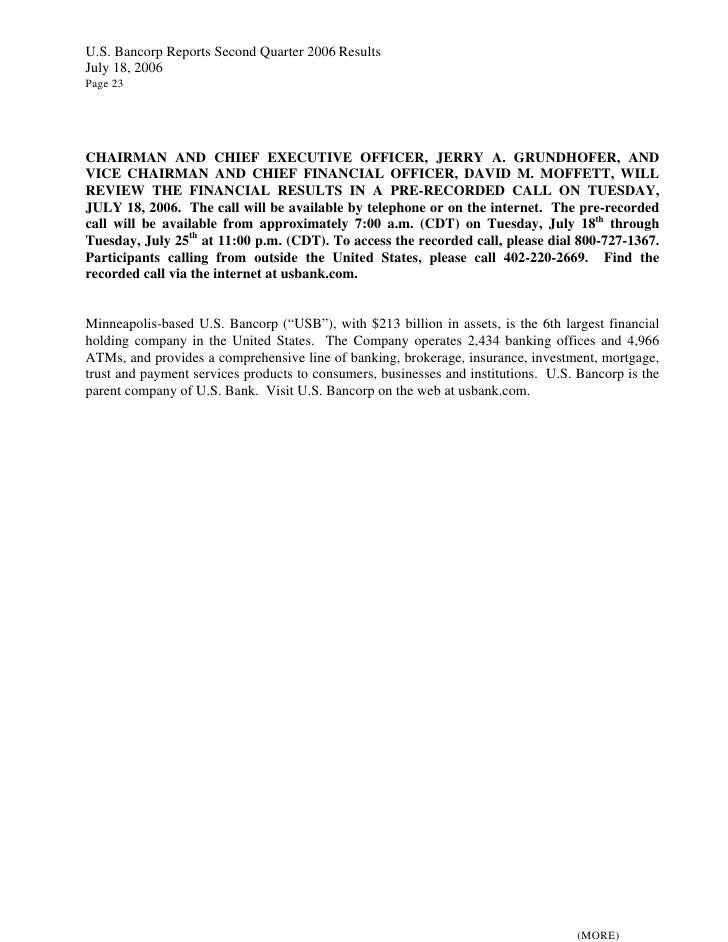 U.S. Bancorp Reports Second Quarter 2006 Results July 18, 2006 Page 23     CHAIRMAN AND CHIEF EXECUTIVE OFFICER, JERRY A. ...